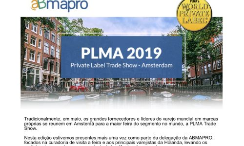 Portas Abertas 12.06.19 – Especial Pós PLMA Amsterdam